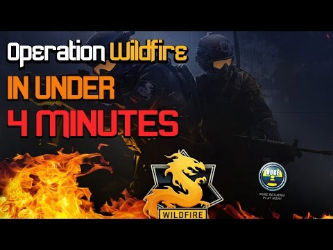 CS:GO Operation Wildfire in under 4 Minutes!