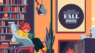 🍂 Chillhop Essentials · Fall 2021 [chill beats & jazz hiphop]