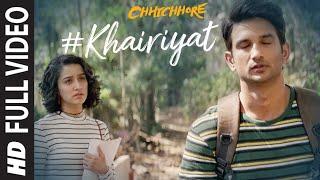 Khairiyat Full Video | Chhichhore | Nitesh Tiwari | Arijit Singh | Sushant, Shraddha | Pritam