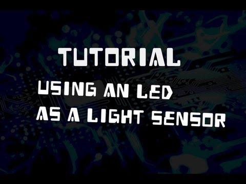 Tutorial: Using an LED as a Light Sensor/Photodiode