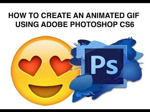 How to create an animated emoji GIF in Adobe Photoshop CS6