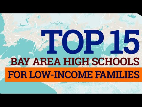 Top 15 Bay Area High Schools for students from low-income families | GreatSchools