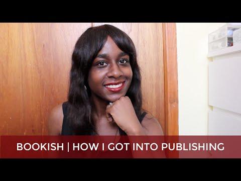 Bookish | How I Got Into Publishing