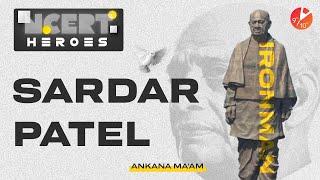 Sardar Vallabhbhai Patel - Why Statue for Sardar Patel 🗿🤔   NCERT Heroes 🦸♂️ Ankana Ma'am   Vedantu