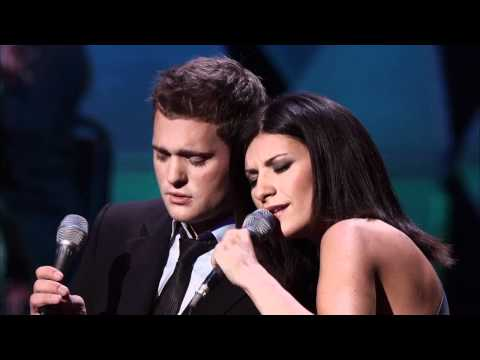 Michael Bublé with Laura Pausini - You'll Never Find Another Love Like Mine