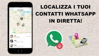 Come localizzare i propri contatti di Whatsapp in tempo reale!