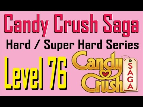 How to beat Candy Crash Hard/Super hard series level 76