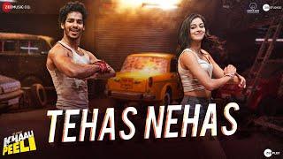 Tehas Nehas - Khaali Peeli | Ishaan \u0026 Ananya | Vishal \u0026 Shekhar | Prakriti , Kumaar