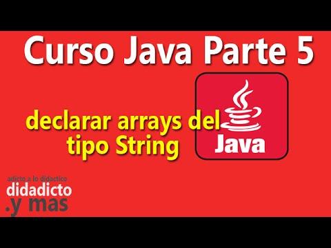 Declarar arrays tipo String - Parte 5 del Curso Aprender Java