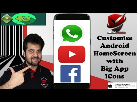 Customize Android Homescreen with Big App Icons | Top Android Apps