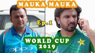 Mauka Mauka | India vs Pakistan | World Cup 2019 | Ep. 1 |#INDvsPAK #v7pictures