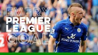 Jamie Vardy: Every Premier League Goal - Part I