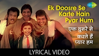 Ek Doosre Se Karte Hain Pyar Hum with lyrics   एक दूसरे से करते है प्यार हम गाने के बोल   Hum