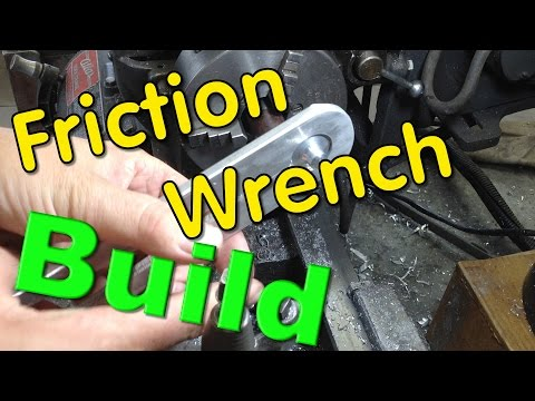 Friction Wrench Build