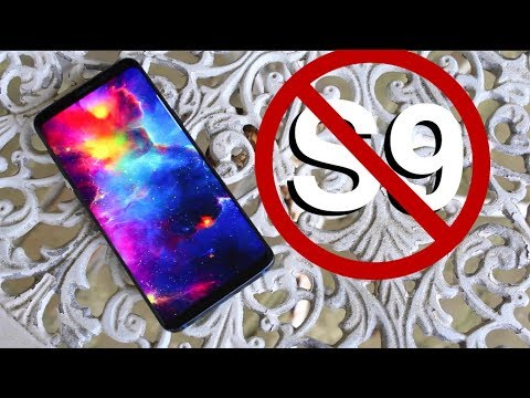 DON'T BUY The Galaxy S9 It's A Trap!