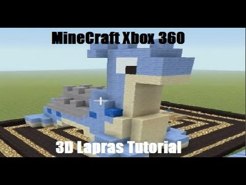MineCraft Xbox 360 - 3D Lapras Tutorial