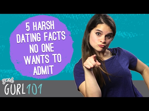 Gurl 101 – 5 Harsh Dating Truths No One Wants To Admit