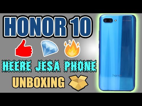 Honor 10 Not Just Unboxing, But Things Others May Not Tell You