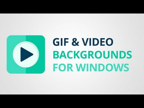 How to set GIF or Video as Background on desktop in windows XP, Windows 7, Windows 8.1