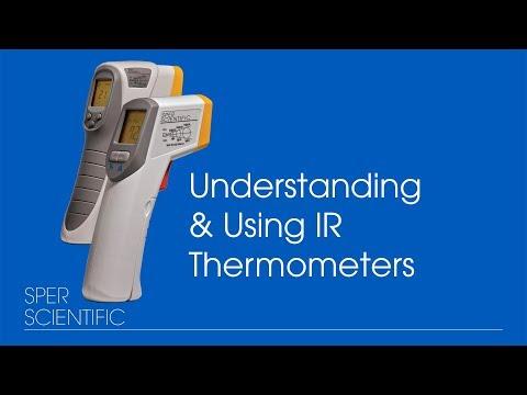 Understanding & Using IR Thermometers