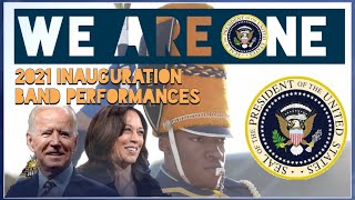 """""""We Are One"""" Full Performance All Marching Bands 2021 Biden-Harris Presidential Inauguration"""