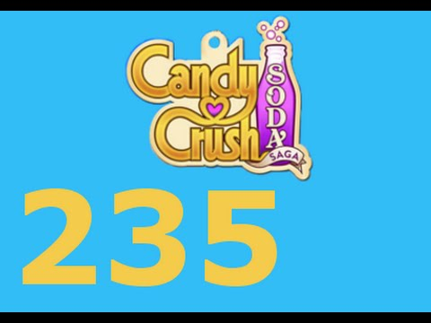 Candy Crush Soda Saga Livello 235 Level 235
