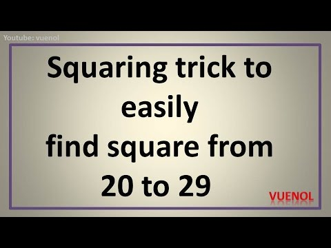 squaring trick to easily find square from 20 to 29- in your head