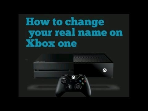 How to change your real name on Xbox One