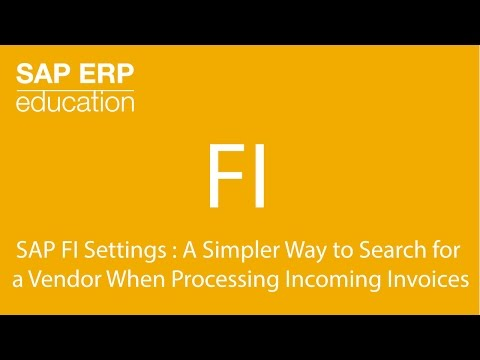 SAP FI Settings : A Simpler Way to Search for a Vendor When Processing Incoming Invoices