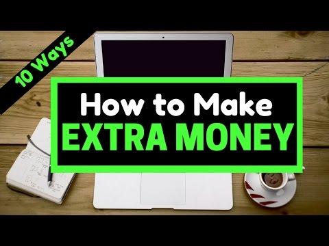 How to Make Extra Money 2018