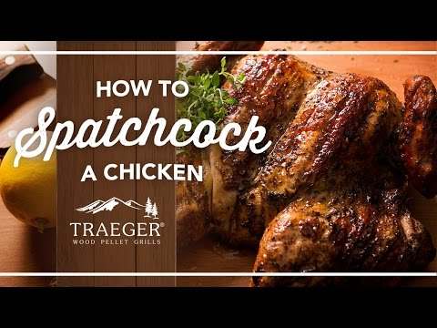 Tips from the Pros: How to Spatchcock A Chicken | Traeger Grills