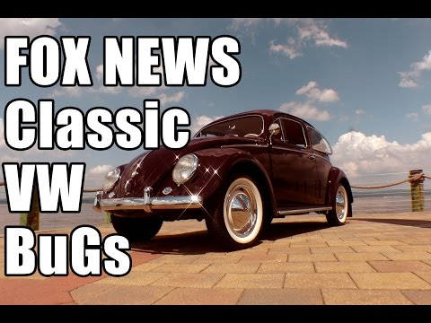 Classic VW BuGs Chris Vallone Fox News Restoration Beetle Story pt.2