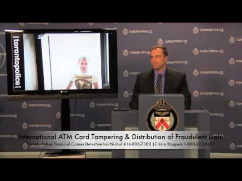 ATM Card Tampering & Distribution of Fraudulent Data | Toronto Police Financial Crimes Unit