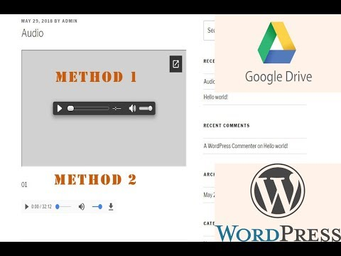 Two ways of embed google drive audios  to wordpress website