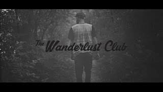 The Wanderlust Club - Get Love