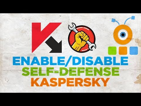 How to Enable or Disable Self-Defense in Kaspersky Antivirus