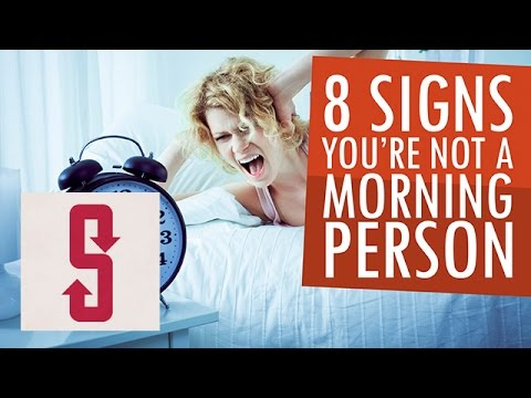 8 Signs You're Not A Morning Person