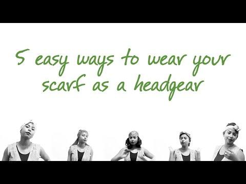 5 Headgear Styles - Scarf Hack