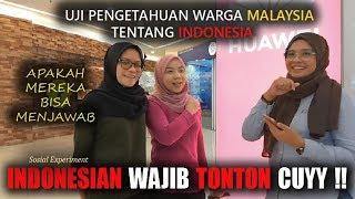 INDONESIA ADA APA ? | Uji Kecerdasan Pengetahuan warga MALAYSIA tentang INDONESIA