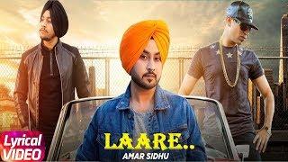 Laare   Lyrical Video   Aman Sandhu Ft. Roach Killa   Latest Punjabi Song 2018   Speed Records