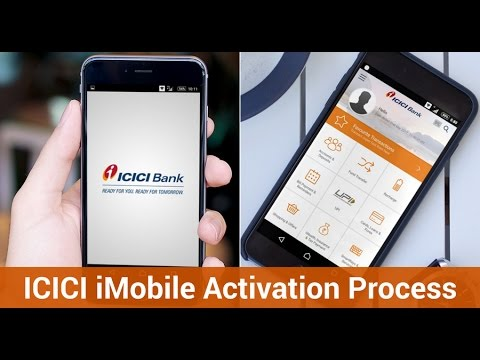 ICICI iMobile Activation (Registration) Process (Step By Step)