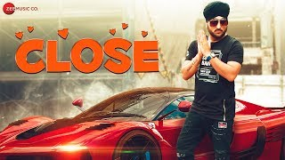 Close - Official Music Video | NS Chauhan