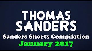 January 2017 SHORTS Compilation! | Thomas Sanders