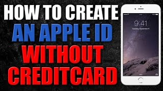 How To Create An Apple Id Without Credit Card 2016 100 Working