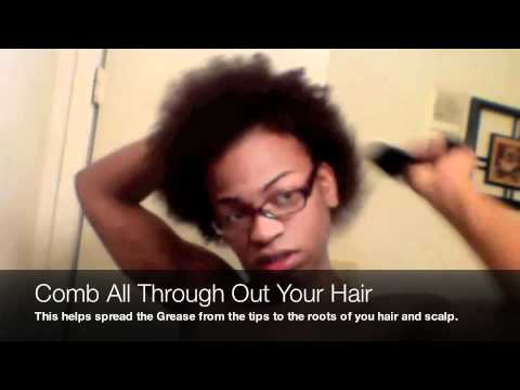 (Requested) How I Grease My Scalp My Easy Way
