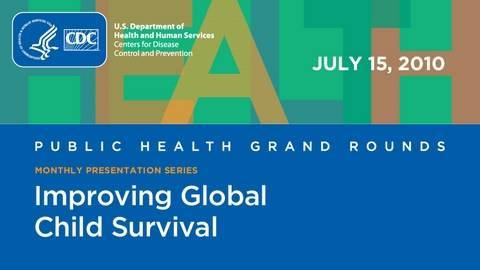 Strategies for Improving Global Child Survival