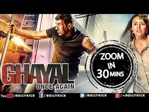 Hindi Movies 2018 Full Movie   Ghayal Once Again Full Movie in 30 Mins   Sunny Deol Movies