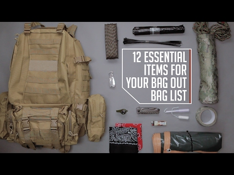 12 Essential Items for Your Bug Out Bag List