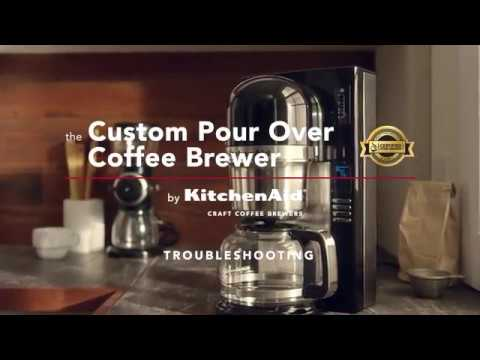 How to: Troubleshoot the Custom Pour Over Brewer | KitchenAid