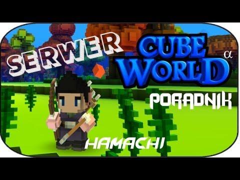 Jak zrobić serwer Cube World ? [HAMACHI]
